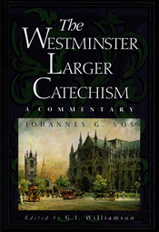 Larger Westminster Catechism